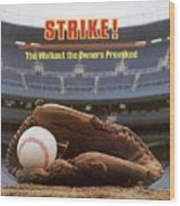 Strike The Walkout The Owners Provoked Sports Illustrated Cover Wood Print