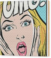 Surprised Woman, With Omg Text Wood Print