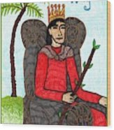 Tarot Of The Younger Self King Of Wands Wood Print