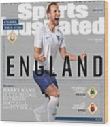 Team England Harry Kane, World Cup 2018 Preview Sports Illustrated Cover Wood Print