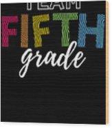 Team Fifth Grade Light 5th Cute Gift Appreciation Wood Print