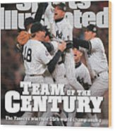 Team Of The Century 1999 World Series Champions Sports Illustrated Cover Wood Print