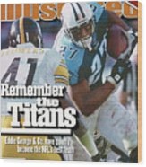 Tennesse Titans Eddie George... Sports Illustrated Cover Wood Print