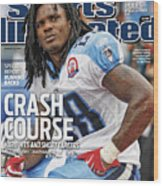 Tennessee Titans Chris Johnson... Sports Illustrated Cover Wood Print
