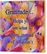 Text Art Gratitude Wood Print