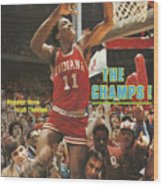 The Champs Hoosier Hero Isiah Thomas Sports Illustrated Cover Wood Print