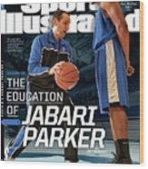 The Education Of Jabari Parker Sports Illustrated Cover Wood Print
