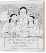 The Feds Get Into Podcasts Wood Print