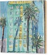 The Georgian Hotel, Santa Monica Wood Print