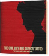 The Girl With A Dragon Tattoo Wood Print