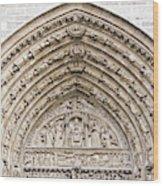 The Judgement Portal Of Notre Dame De Paris Wood Print