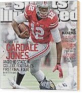 The Mayhem Begins The Case For Cardale Jones And Ohio State Sports Illustrated Cover Wood Print