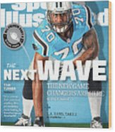 The Next Wave The New Game Changers Are Here Sports Illustrated Cover Wood Print