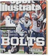 The Nfl Playoffs The Case For . . . Philip Rivers Bolts Sports Illustrated Cover Wood Print