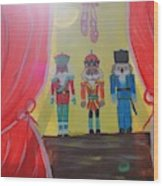 The Nutcrackers Wood Print