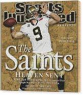 The Saints, Heaven Sent Super Bowl Xliv Champions Sports Illustrated Cover Wood Print
