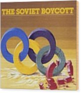 The Soviet Unions Boycott Of Los Angeles Olympics Sports Illustrated Cover Wood Print