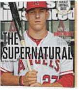 The Supernatural How Can Mike Trout Be So Good So Young Sports Illustrated Cover Wood Print