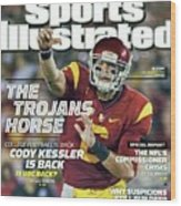 The Trojans Horse College Football Is Back. Cody Kessler Is Sports Illustrated Cover Wood Print