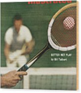 The Universal Appeal Of Tennis Better Net Play By Bill Sports Illustrated Cover Wood Print