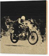 The Vintage Motorcycle Racer Wood Print