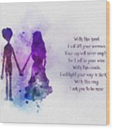 The Wedding Vows Wood Print