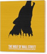 The Wolf Of Wall Street Wood Print