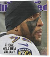 There Will Be A Valiant Last Stand Super Bowl Xlvii Preview Sports Illustrated Cover Wood Print
