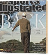 Tiger Is Back Maybe, Just Maybe Sports Illustrated Cover Wood Print