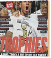 Trophies: Kawhi, Timmy & The Spurs Get Theirs SLAM Cover Wood Print