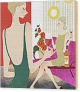 Two Woman Drinking Wine Wood Print