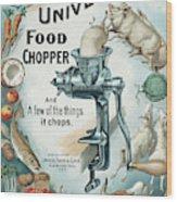 Universal Food Chopper No. 2  1899 Wood Print