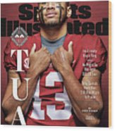 University Of Alabama Qb Tua Tagovailoa, 2018 College Sports Illustrated Cover Wood Print