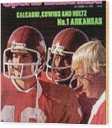 University Of Arkansas Coach Lou Holtz, Qb Ron Calcagni Sports Illustrated Cover Wood Print