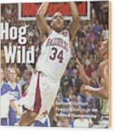 University Of Arkansas Corliss Williamson, 1994 Ncaa Sports Illustrated Cover Wood Print
