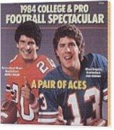 University Of Miami Qb Bernie Kosar And Miami Dolphins Qb Sports Illustrated Cover Wood Print