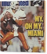 University Of Miami Qb Steve Walsh Sports Illustrated Cover Wood Print