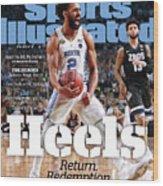 University Of North Carolina, 2017 Ncaa National Champions Sports Illustrated Cover Wood Print