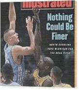 University Of North Carolina Eric Montross, 1993 Ncaa Sports Illustrated Cover Wood Print