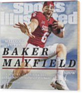 University Of Oklahoma Baker Mayfield Sports Illustrated Cover Wood Print