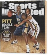 University Of Pittsburgh Dejuan Blair And Shavonte Zellous Sports Illustrated Cover Wood Print