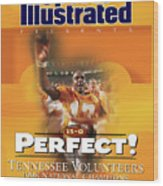 University Of Tennessee, 1998 Ncaa National Champions Sports Illustrated Cover Wood Print