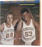 University Of Tennessee Ernie Grunfeld And Bernard King Sports Illustrated Cover Wood Print
