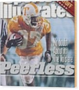 University Of Tennessee Peerless Price, 1999 Tostitos Sports Illustrated Cover Wood Print