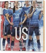 Us Vs. Them, Meet The 23 Wholl Reconquer The World Sports Illustrated Cover Wood Print