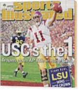Uscs The 1 Trojans Claim Ap Title In Rose Bowl Sports Illustrated Cover Wood Print