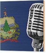 Vermont Flag And Microphone Wood Print