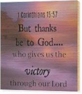 Victorious Verses 1 15 57 Wood Print