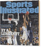 Villanova University, 2016 Ncaa National Champions Sports Illustrated Cover Wood Print
