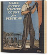 Vintage Poster - Make Every Minute Count Wood Print